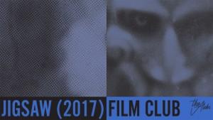 Jigsaw at The Alibi Film Lionsgate Shoreditch